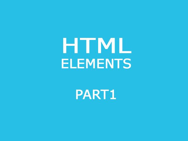 HTML Basic Elements part.1