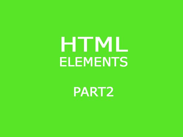 HTML Basic Elements part. 2