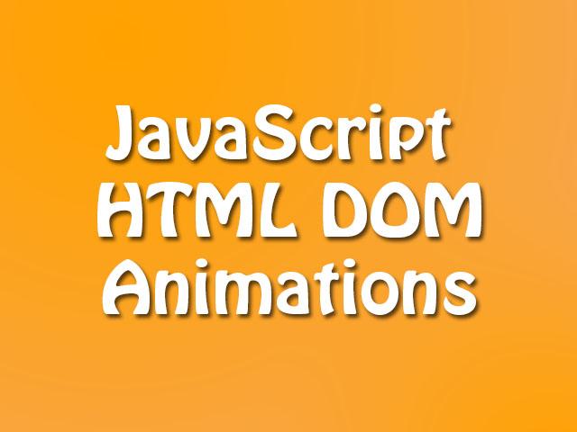 JS HTML DOM Animations