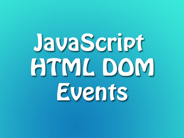 JS HTML DOM Events