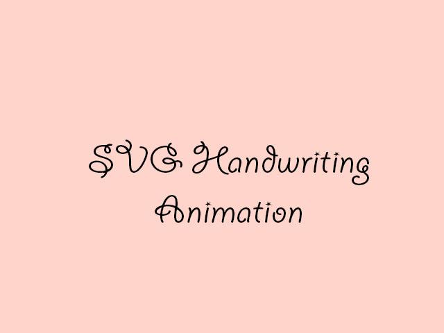 SVG Handwriting Animation
