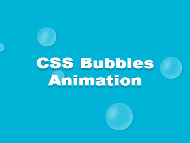 CSS Bubbles