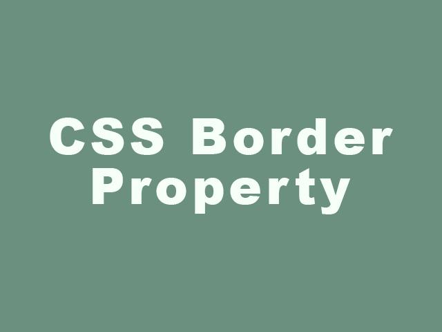 CSS Border Property