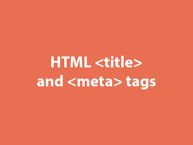 HTML title tag and meta tag