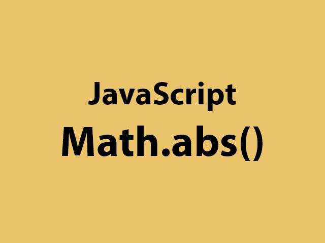 JavaScript Math.abs()