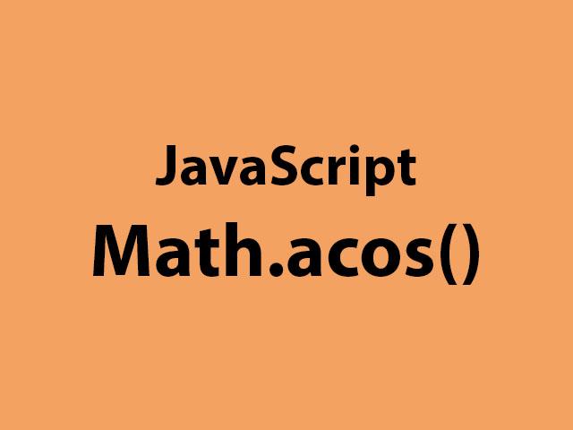JavaScript Math.acos()