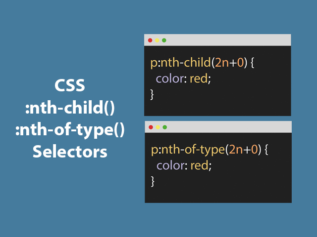 CSS :nth-child & :nth-of-type Selectors