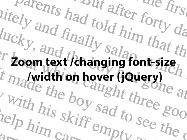 Zoom text/ changing font-size and width on hover (jQuery)
