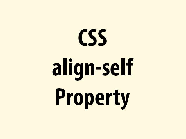 CSS align-self Property
