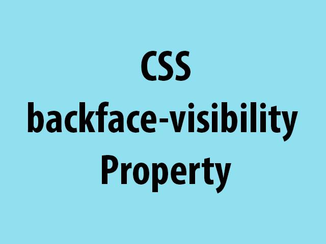 CSS backface-visibility Property
