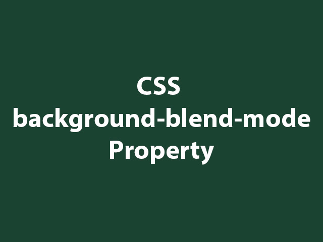CSS background-blend-mode Property