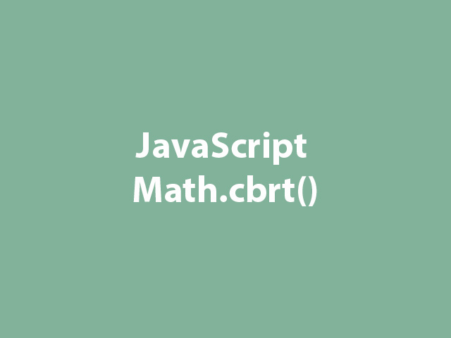 JavaScript Math.cbrt()