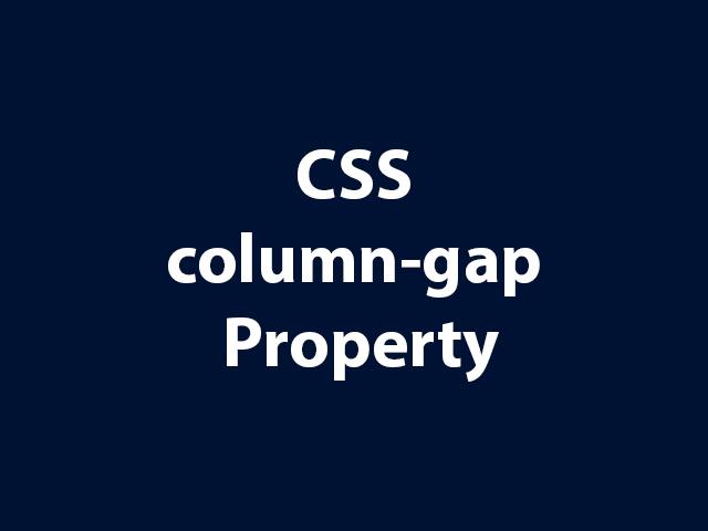 CSS column-gap Property