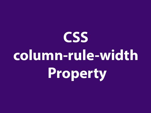 CSS column-rule-width Property