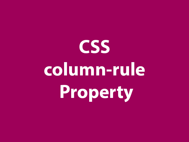 CSS column-rule Property