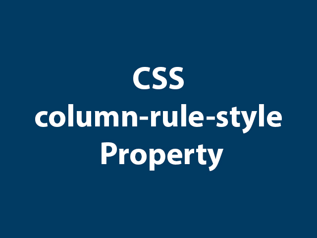 CSS column-rule-style Property