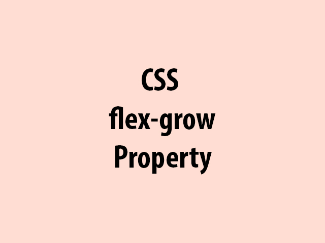 CSS flex-grow Property