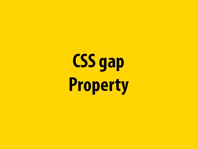 CSS gap Property