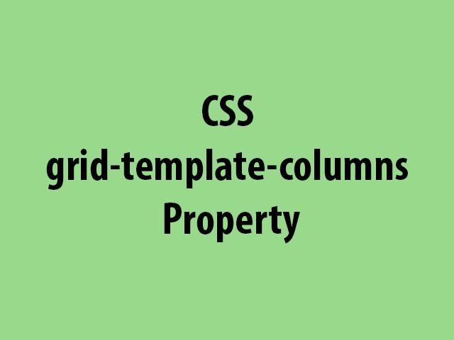 CSS grid-template-columns