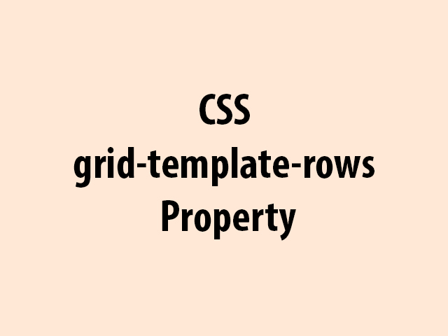CSS grid-template-rows