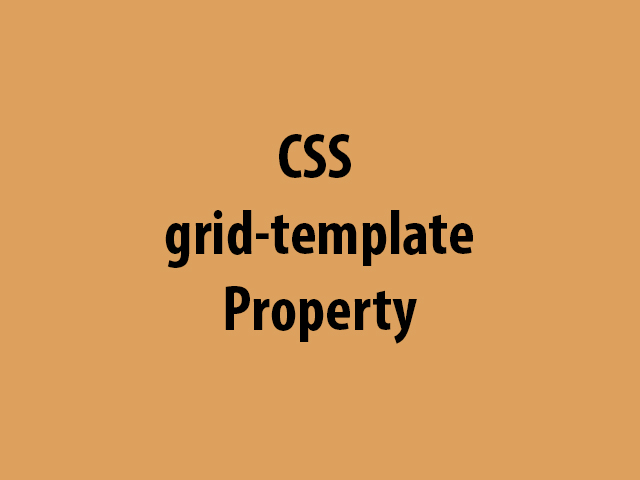 CSS grid-template Property