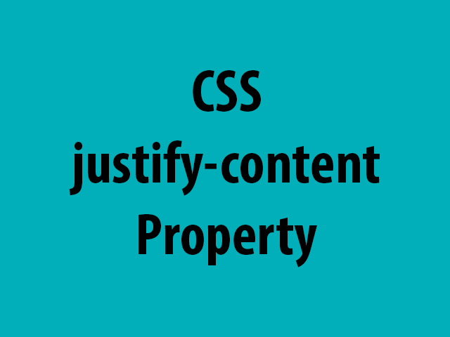 CSS justify-content Property
