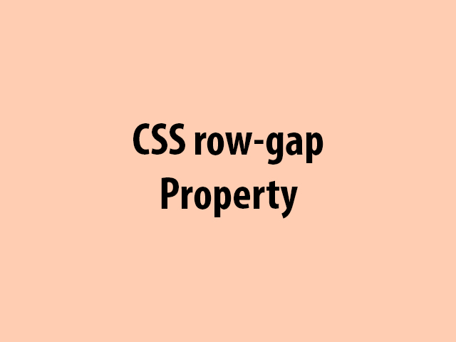 CSS row-gap Property