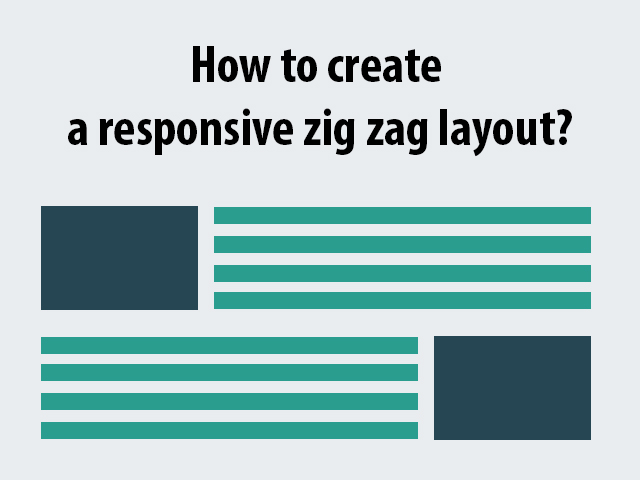 How to create a responsive zig zag layout?