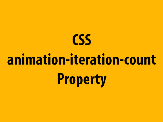 CSS animation-iteration-count Property