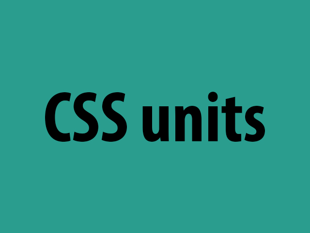 Units in CSS