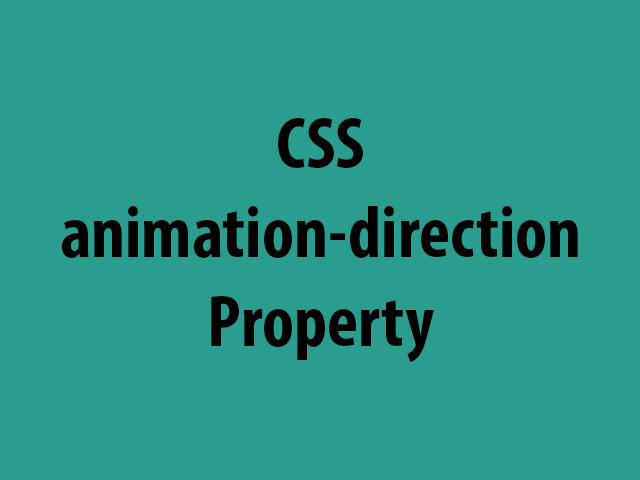 CSS animation-direction Property