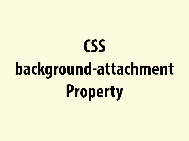 CSS background-attachment Property