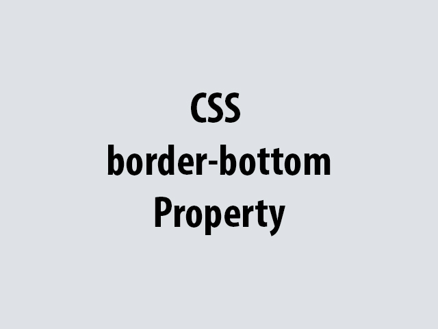 CSS border-bottom Property