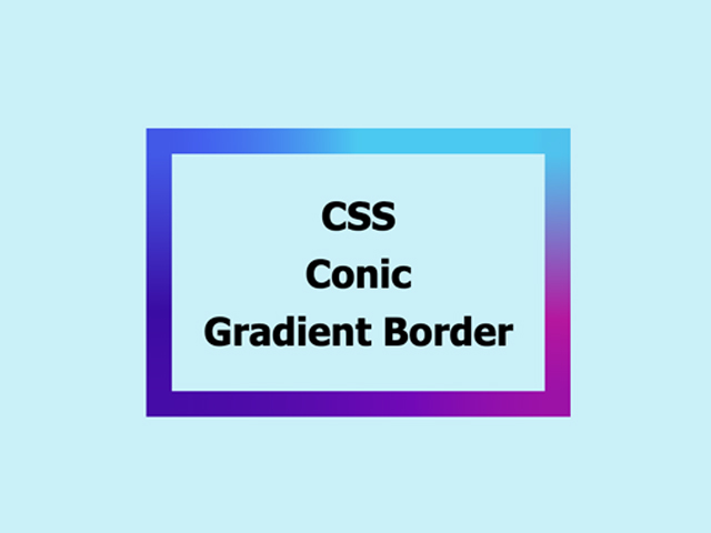 How to create a gradient border using a CSS conic gradient?