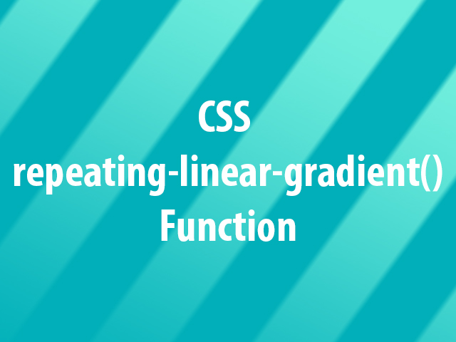 CSS repeating-linear-gradient() Function