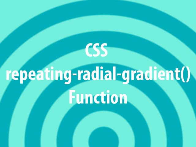 CSS repeating-radial-gradient() Function