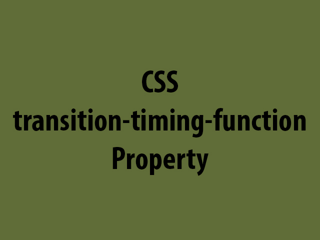 CSS transition-timing-function Property