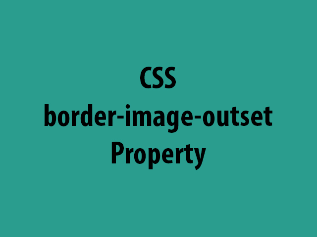 CSS border-image-outset Property