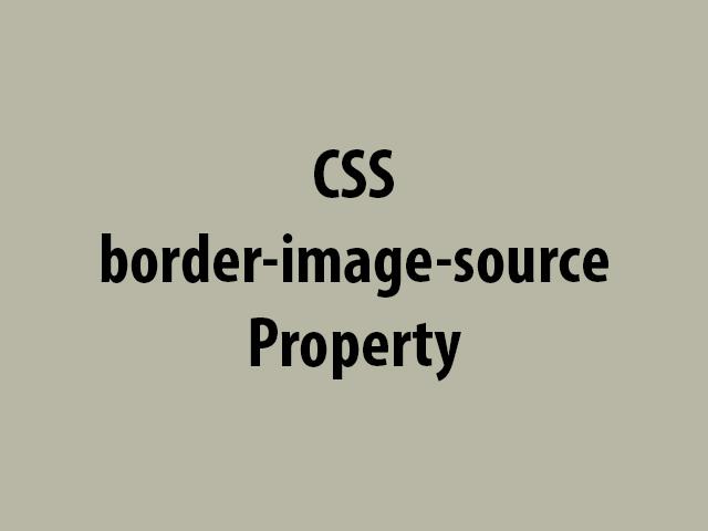 CSS border-image-source Property