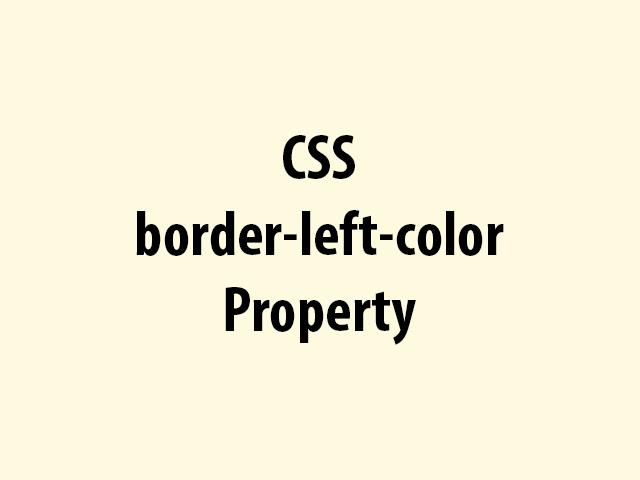 CSS border-left-color Property