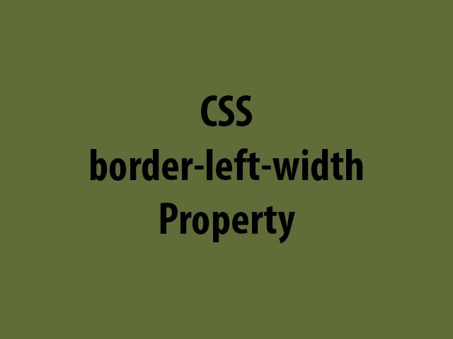 CSS border-left-width Property