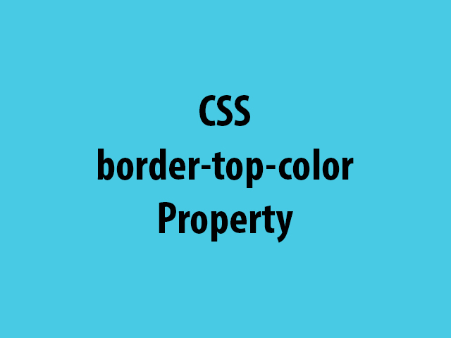 CSS border-top-color Property