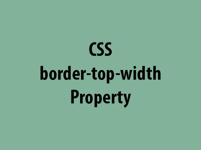 CSS border-top-width Property