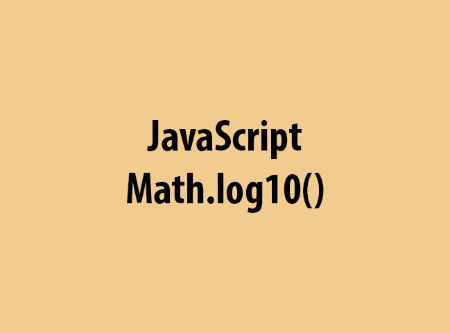 JavaScript Math.log10()