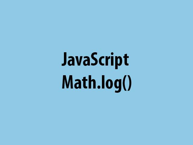 JavaScript Math.log()