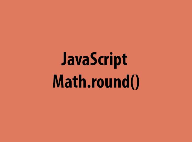 JavaScript Math.round()