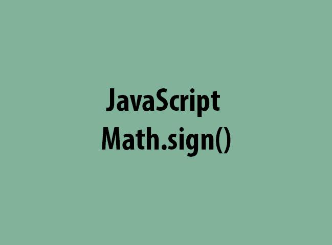 JavaScript Math.sign()